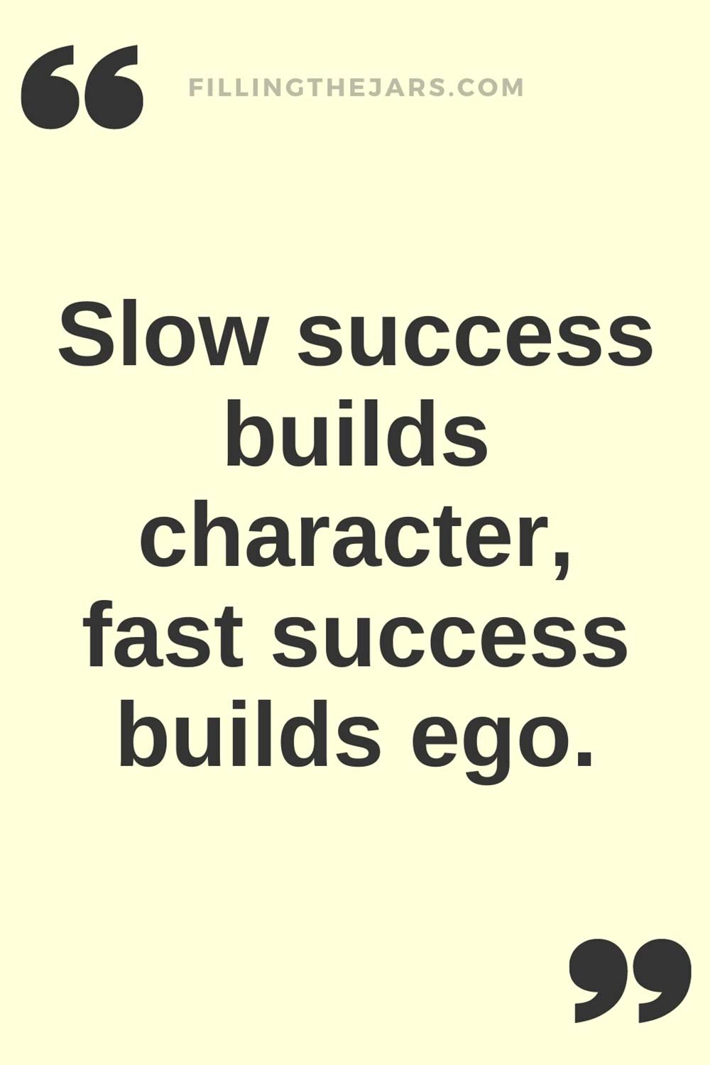 Slow success builds character quote in black text on creamy white background.