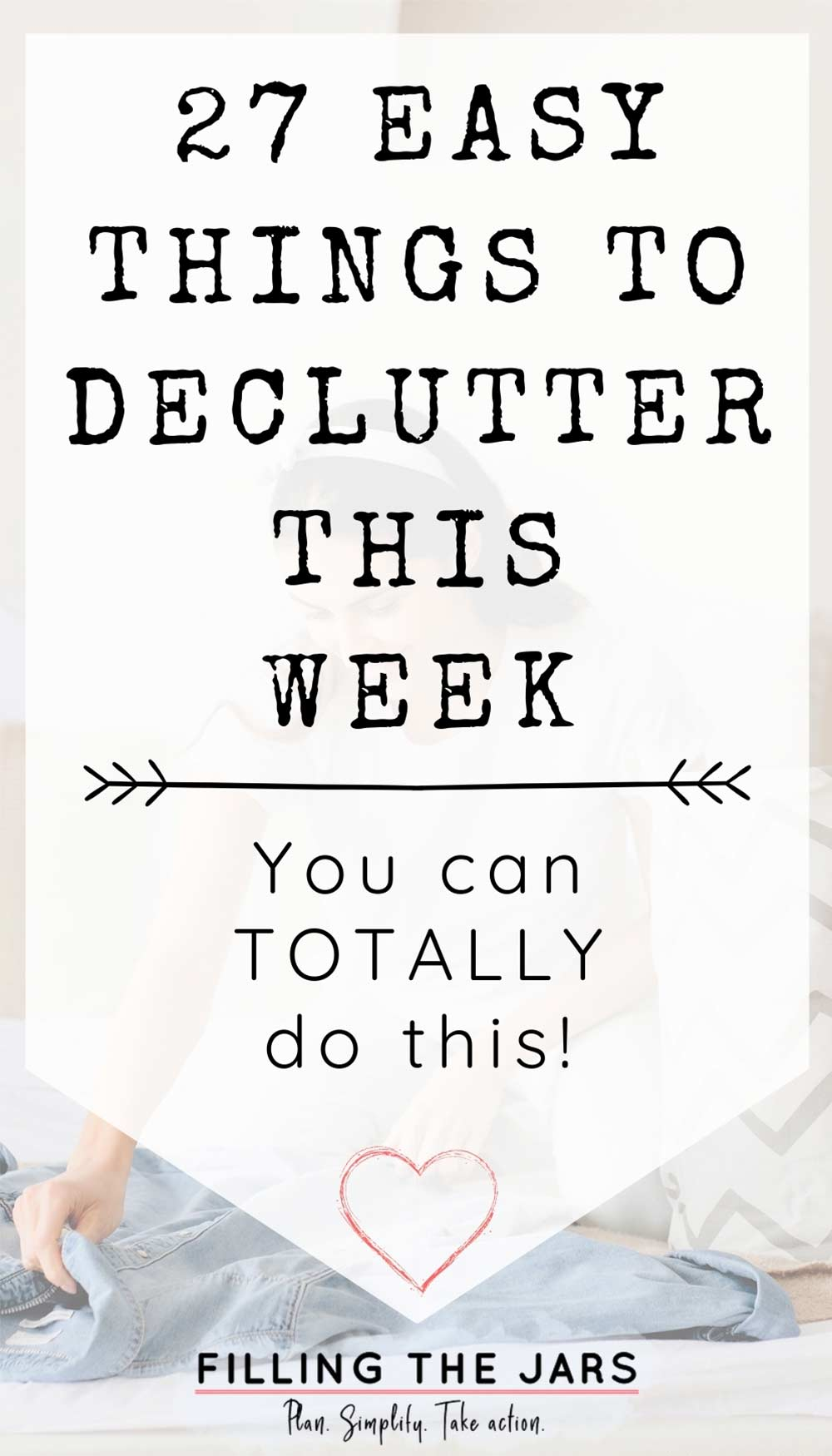 Text easy things to declutter on white background over image of woman sitting on bed decluttering items and preparing donation bag.