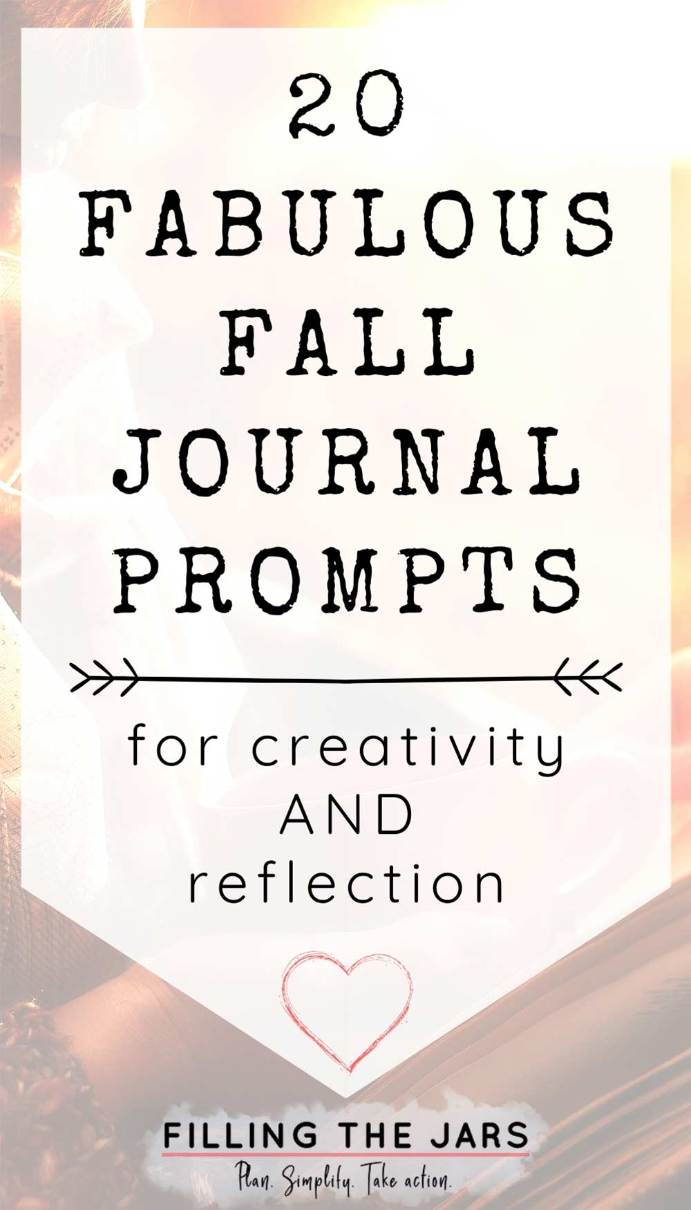 Text fabulous fall journal prompts on white background over image of woman in patterned scarf and sweater sitting in autumn sunlight while holding coffee mug and reading through a fall journal.
