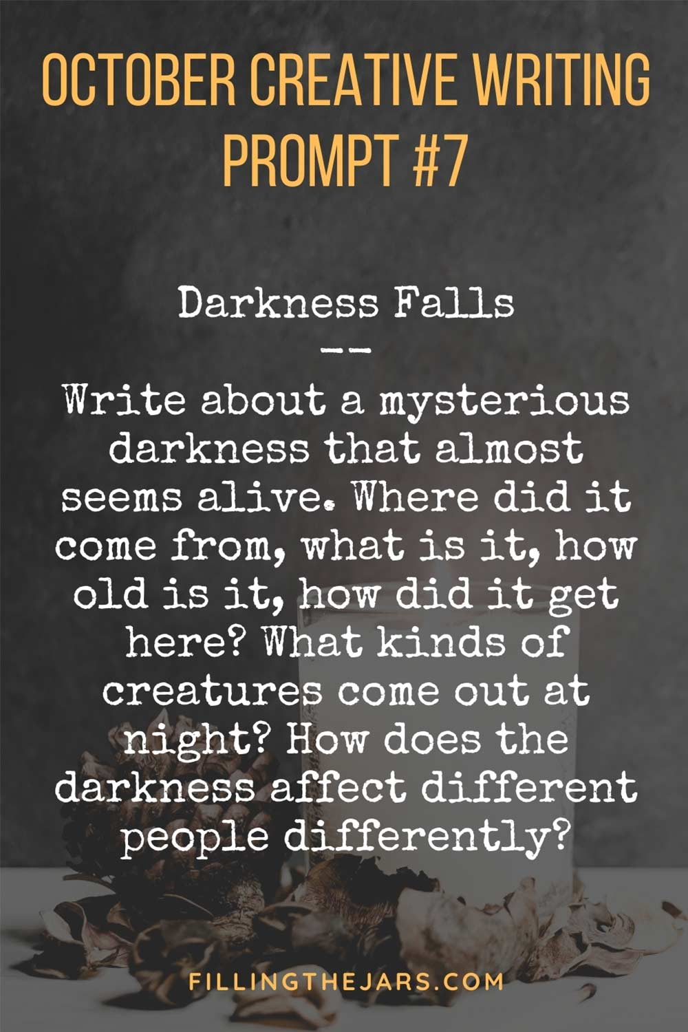 October creative writing prompt for adults in white text on dark moody background.